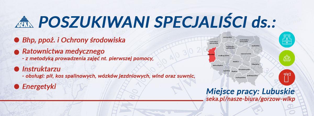poszukiwani-specjalisci-bhp-ppoz-ochrony-srodowiska-gorzow-wielkopolski-lubuskie-seka-sa