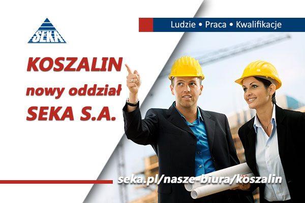 Nowy oddział SEKA SA w KOSZALINIE