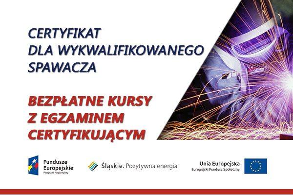 CERTYFIKAT DLA WYKWALIFIKOWANEGO SPAWACZA – Śląsk