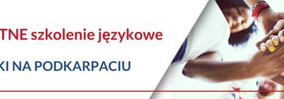 Bezpłatne szkolenia językowe na Podkarpaciu