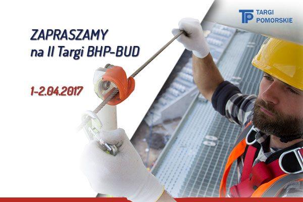 II Targi Bezpieczeństwa i Higieny Pracy w Budownictwie BHP-BUD