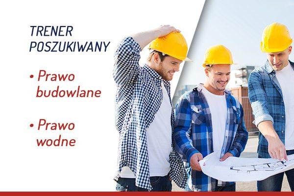 Trener prawo budowlane i wodne