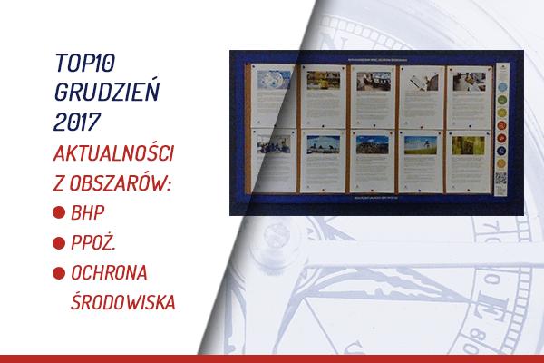 TOP10 AKTUALNOŚCI BHP, PPOŻ., OŚ. – GRUDZIEŃ 2017