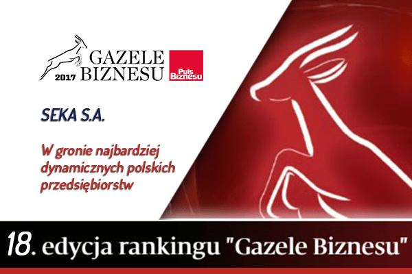 Gazele Biznesu SEKA S.A. laureatem 18-stej edycji