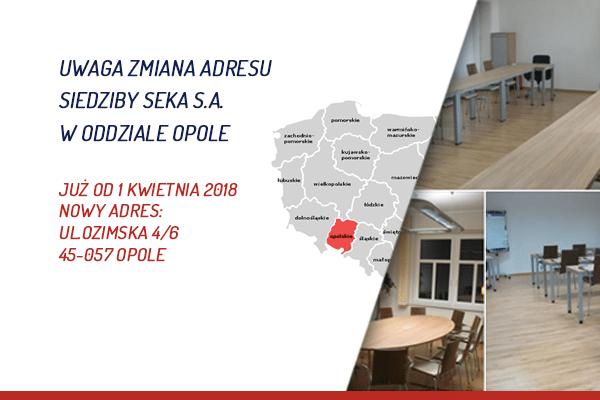 Nowa siedziba SEKA S.A. Oddział Opole