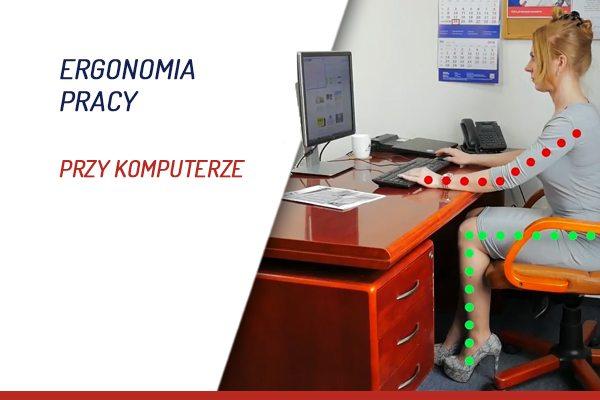 Ergonomia pracy przy komputerze