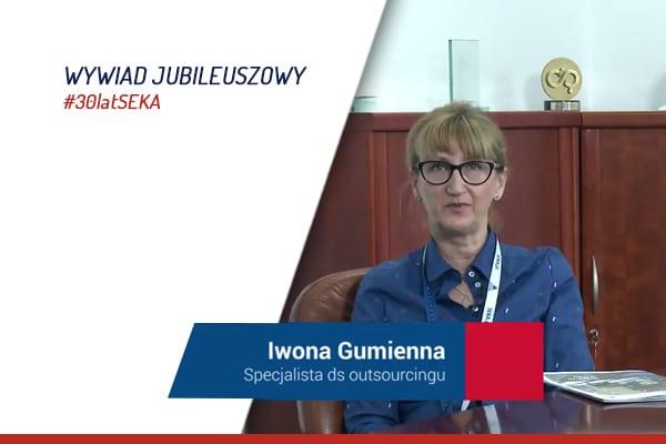 Wywiad jubileuszowy z Iwoną Gumienną Specjalistą ds outsourcingu SEKA S.A.