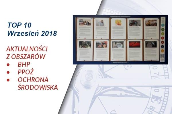 TOP10 AKTUALNOŚCI BHP, PPOŻ., OŚ. – WRZESIEŃ 2018