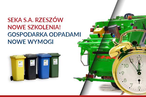 SEKA S.A. Rzeszów – szkolenie z zakresu gospodarki odpadami.