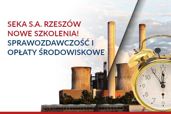 SEKA S.A. Rzeszów – Nowe szkolenia!