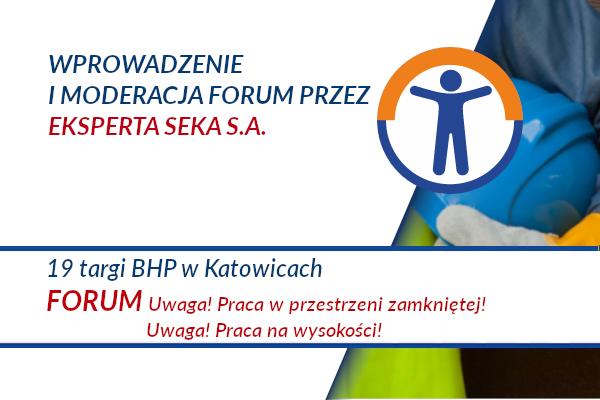 19 Targi BHP w Katowicach – FORUM