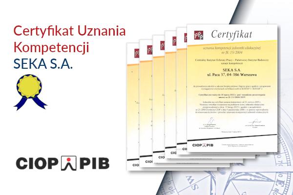 SEKA S.A. uzyskała od CIOP-PIB Certyfikat Kompetencji