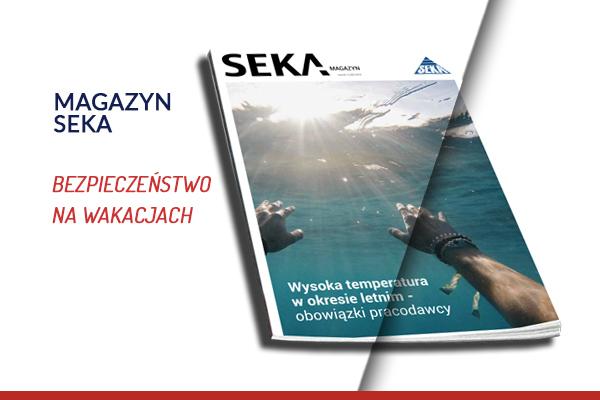 Bezpieczeństwo na wakacjach – Magazyn SEKA