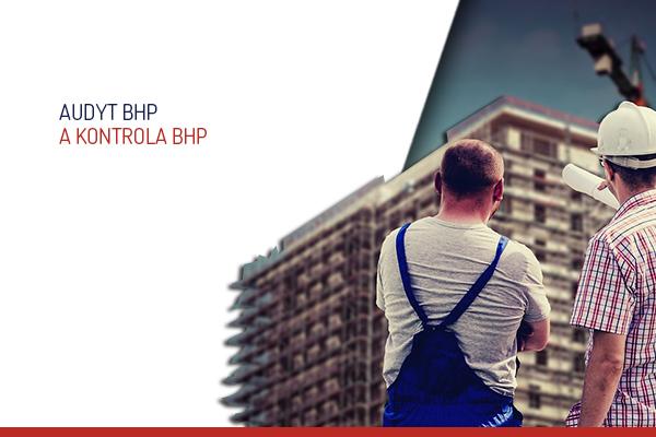 Audyt BHP a Kontrola BHP