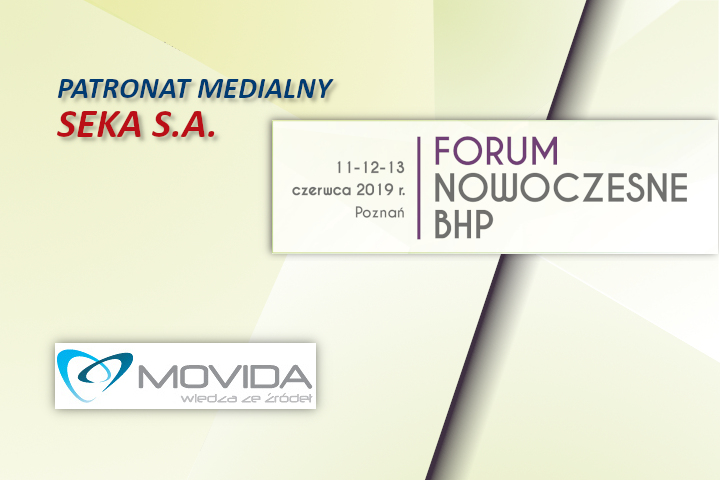 Forum Nowoczesne BHP – patronat SEKA S.A.