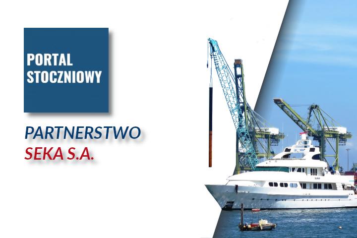 SEKA S.A. i Portal stoczniowy Nawiązują Partnerstwo