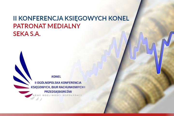 II Ogólnopolska Konferencja Księgowych, Biur Rachunkowych i Przedsiębiorców – patronat SEKA S.A.