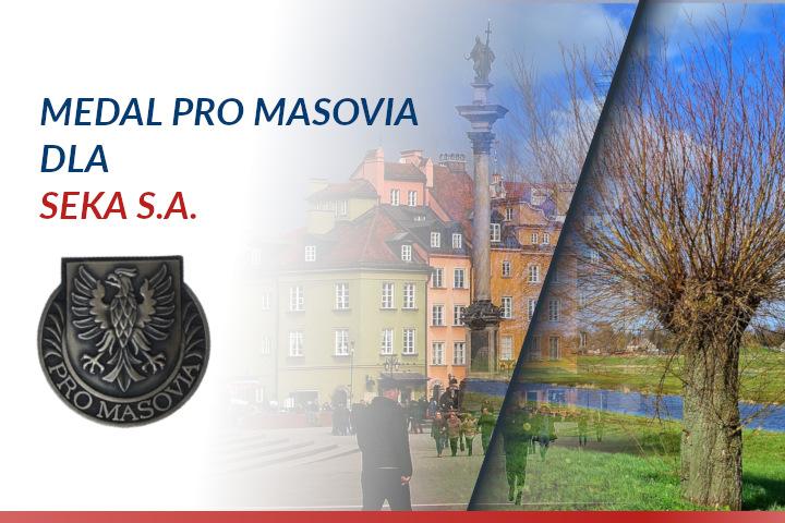 Medal Pro Masovia dla SEKA S.A.