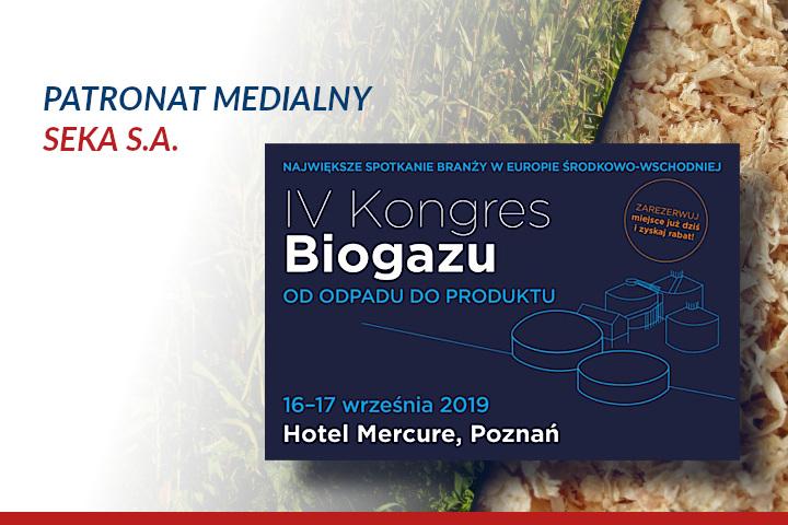 IV Kongres Biogazu – Patronat Medialny SEKA S.A.
