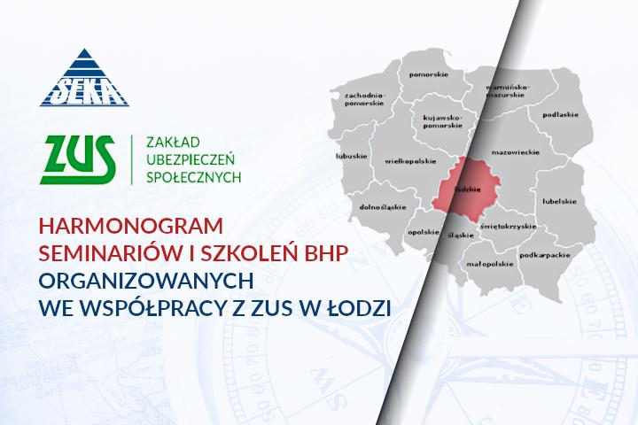 Harmonogram seminariów i szkoleń BHP organizowanych we współpracy z ZUS w Łodzi