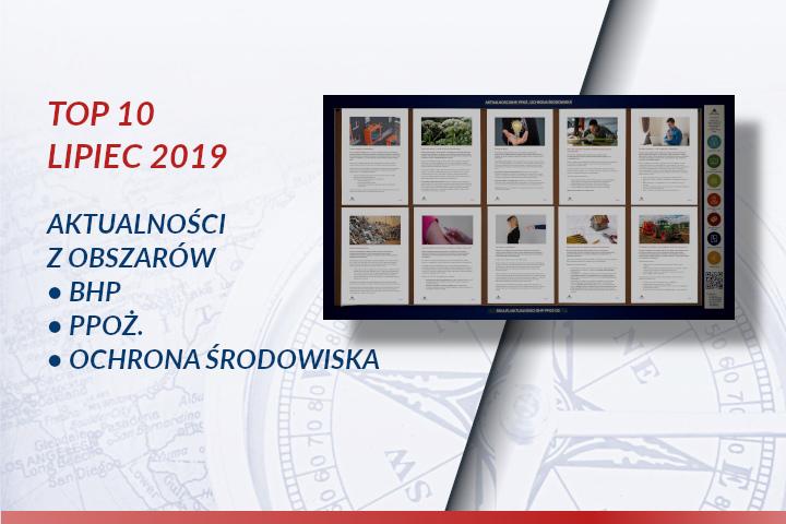 TOP10 AKTUALNOŚCI BHP, PPOŻ., OŚ. – Lipiec 2019