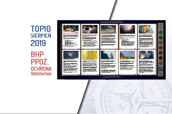TOP10 AKTUALNOŚCI BHP, PPOŻ., OŚ. – sierpień 2019