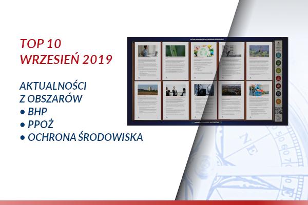 TOP10 AKTUALNOŚCI BHP, PPOŻ., OŚ. – wrzesień 2019