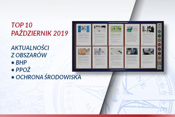 TOP10 AKTUALNOŚCI BHP, PPOŻ., OŚ. – PAŹDZIERNIK 2019