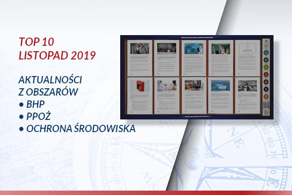 TOP10 AKTUALNOŚCI BHP, PPOŻ., OŚ. – LISTOPAD 2019