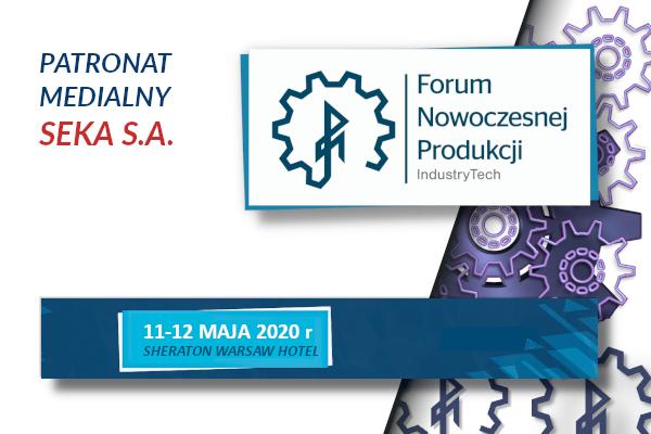 Forum nowoczesnej produkcji – patronat medialny SEKA S.A.