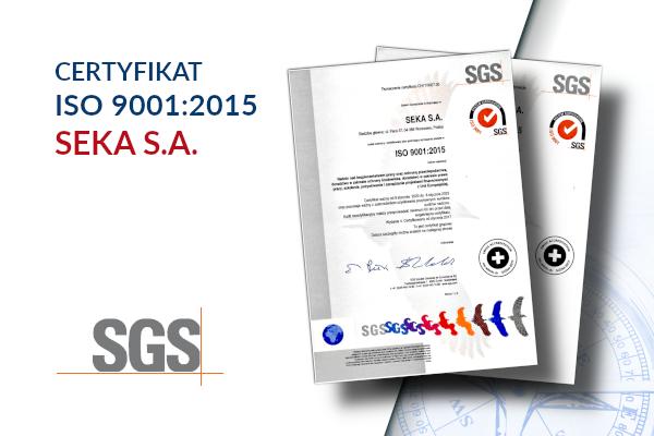 SEKA S.A. uzyskała certyfikat ISO 9001:2015
