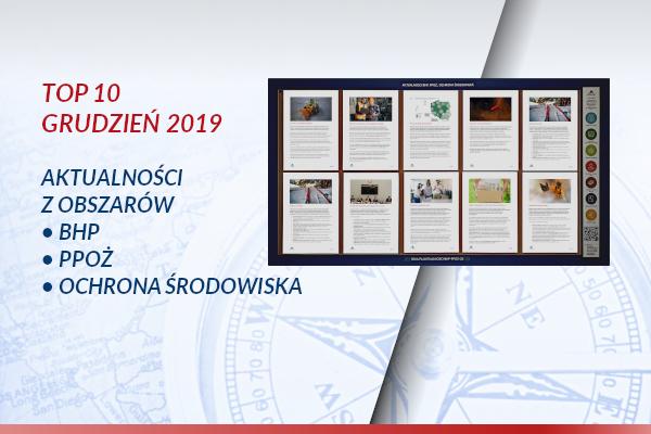 TOP10 AKTUALNOŚCI BHP, PPOŻ., OŚ. – Grudzień 2019