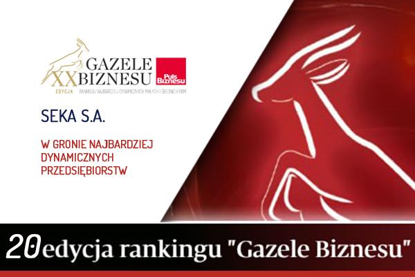 SEKA S.A. zdobywcą tytułu Gazeli Biznesu w rankingu Pulsu Biznesu