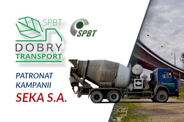 Dobry  transport- SEKA S.A. patronat kampanii