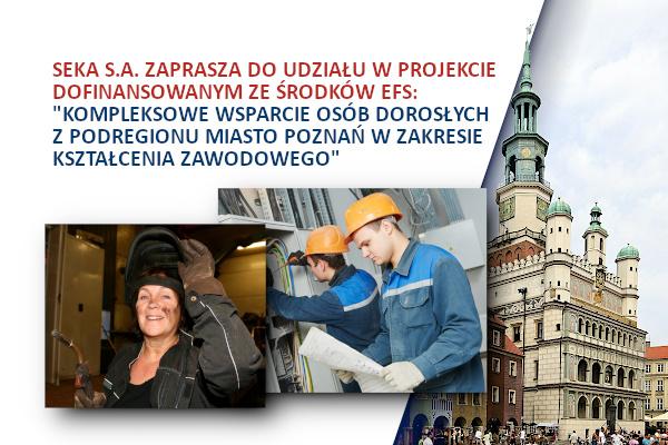 Kompleksowe wsparcie osób dorosłych w zakresie kształcenia zawodowego – Poznań
