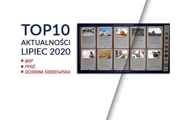 TOP10 AKTUALNOŚCI BHP, PPOŻ., OŚ. – Lipiec 2020