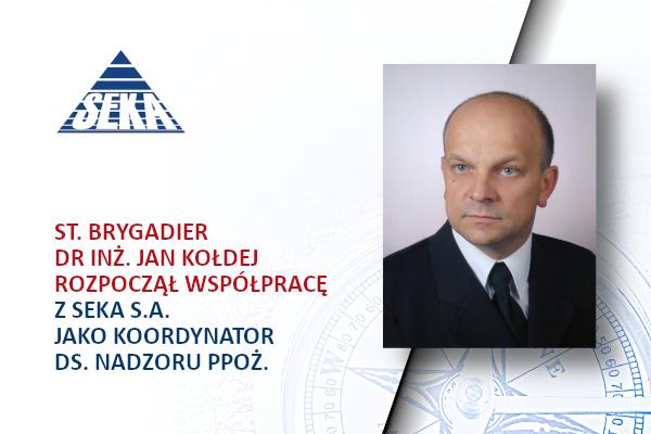 st. brygadier Jan Kołdej koordynatorem ds. nadzoru ppoż. SEKA S.A.