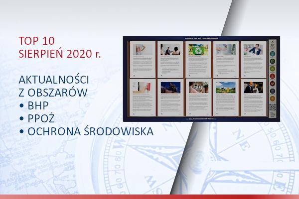 TOP10 AKTUALNOŚCI BHP, PPOŻ., OŚ. – Sierpień 2020