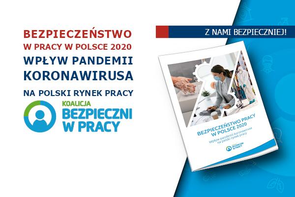 Raport BEZPIECZEŃSTWO PRACY W POLSCE 2020