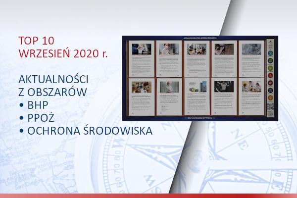 TOP10 AKTUALNOŚCI BHP, PPOŻ., OŚ. – wrzesień – 2020
