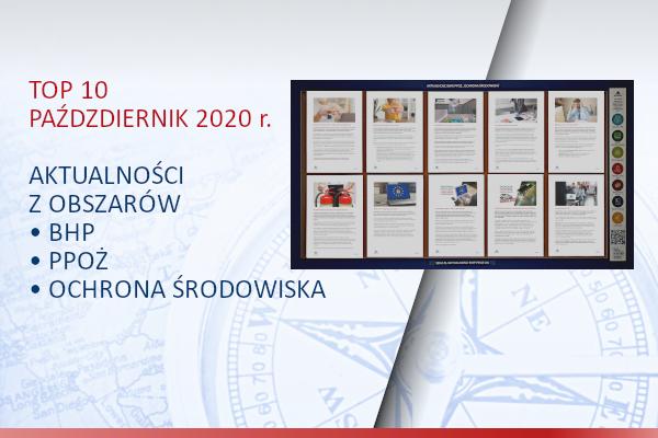 TOP10 AKTUALNOŚCI BHP, PPOŻ., OŚ. – październik – 2020