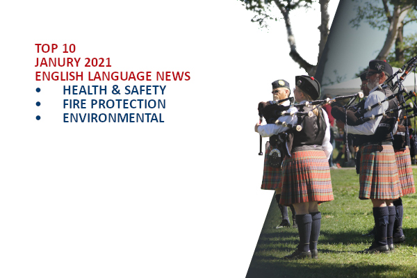 Top10 NEWS on health and safety fire and environmental protection January 2021