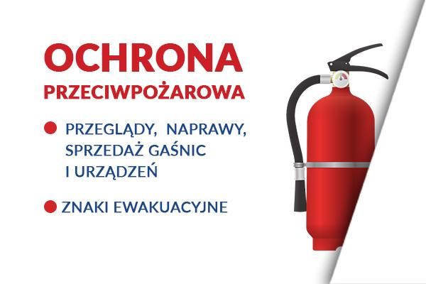 Ochrona przeciwpożarowa przeglądy naprawy sprzedaż gaśnic