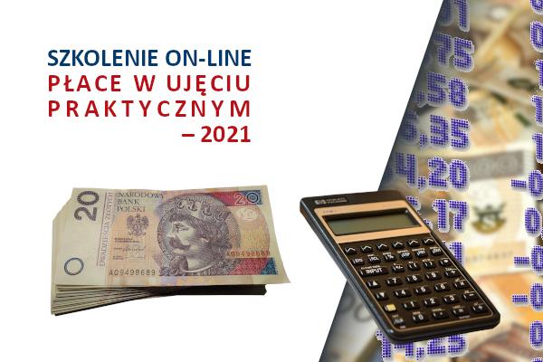 Płace w ujęciu praktycznym – 2021 szkolenie on-line