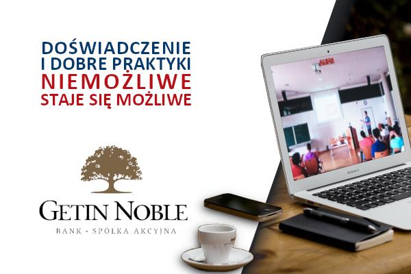 Getin Noble – doświadczenie i dobre praktyki