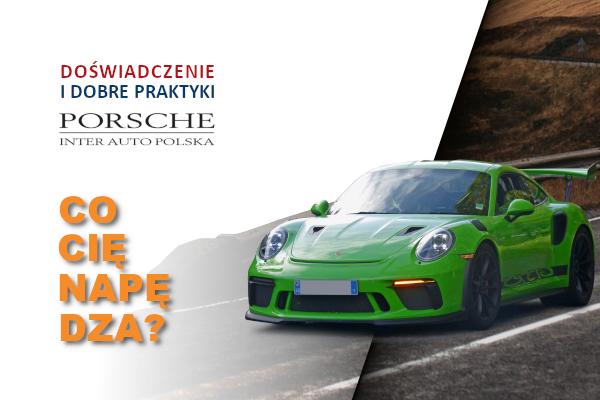 Porsche Inter Auto Polska – doświadczenie i dobre praktyki