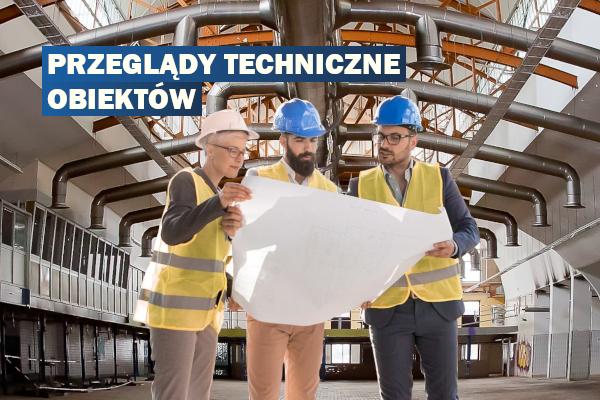 Przeglądy techniczne obiektów budowlanych w ofercie SEKA